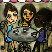 """Coffee with Girlfriends by Mary Claire 2010 Mixed media on wood 10 x 8 x 3/4"""""""